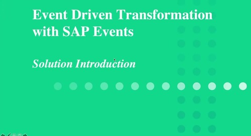 Event-Driven Transformation with SAP Events: Solution Introduction