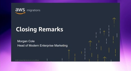 Migrate to AWS Online Event - Closing Remarks