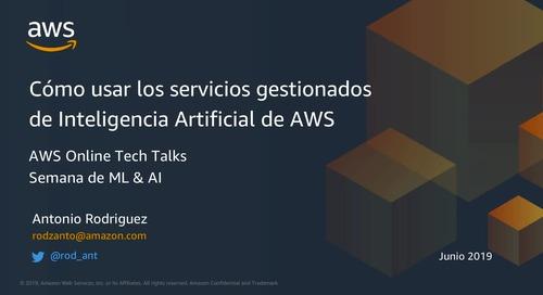 Webinar: Cómo usar los servicios gestionados de AI