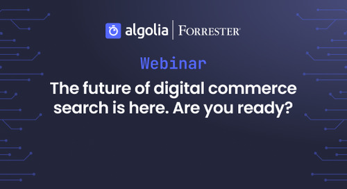 The future of digital commerce search is here... Are you ready?