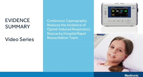 Video: Capnography Monitoring and Reducing Opioid-Induced Respiratory Rescue