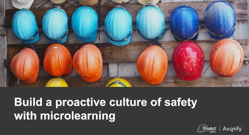 Webinar: Build a Proactive Culture of Safety with Microlearning