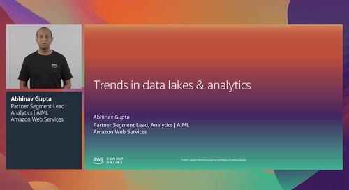 AWS Summit Online ASEAN 2020 | Trends in data lakes and analytics [Level 200]