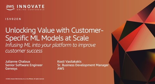 Unlocking Value with Customer-Specific ML Models at Scale: Infusing ML into your platform to improve customer success
