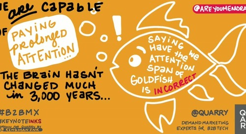 Saying we have the attention span of a goldfish is incorrect! Sage advice at @b2bmx from @areyoumemorable via @Alicia_FioEspo