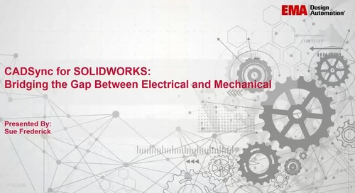 CADSync for SOLIDWORKS - Bridging the Gap Between Electrical and Mechanical