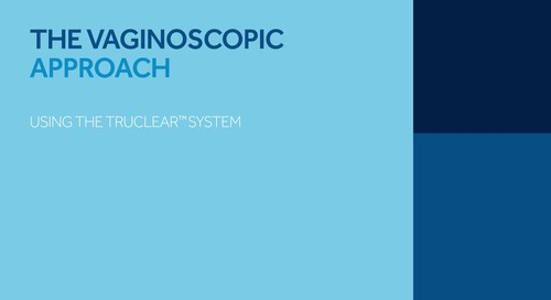 Vaginoscopic Approach