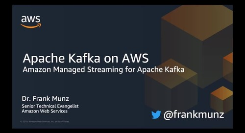 Apache Kafka on AWS: Amazon MSK