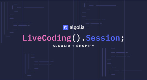 LiveCoding Session: Algolia + Shopify