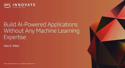 Build AI-Powered Applications Without Any Machine Learning Expertise