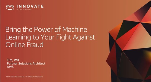 Bring the Power of Machine Learning to Your Fight Against Online Fraud