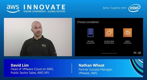 VMware Cloud on AWS: The next-generation hybrid cloud - AWS Innovate