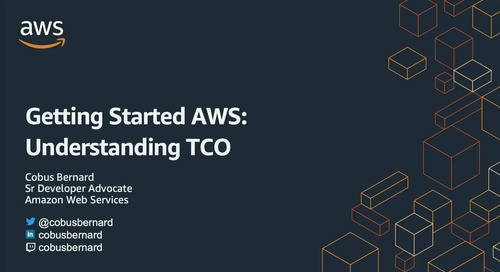 2020-07-14 AWS Webinar 23 - Getting Started with AWS - Understanding Total Cost of Ownership