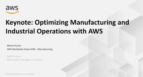 Keynote_ Optimizing Manufacturing and Industrial Operations with AWS