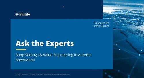 Ask the Expert - Shop Settings & Value Engineering in AutoBid SheetMetal