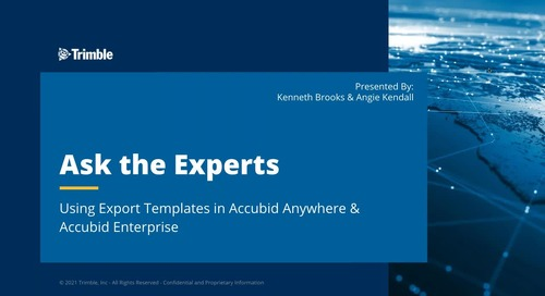 Ask the Expert - Using Export Templates in Accubid Anywhere & Accubid Enterprise