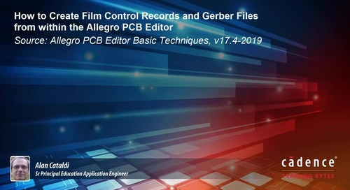 How to Create Film Control Records and Gerber Files from within the Allegro PCB Editor