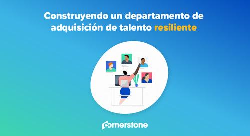 Construyendo un departamento de adquisición de talento resiliente para hoy y mañana