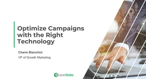 Optimize Your Campaigns With The Right Technology Stack