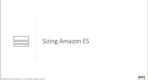 Amazon Elasticsearch Service deep dive