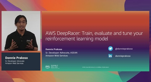 [AWS Summit ASEAN re:Cap] AWS DeepRacer: Train, evaluate and tune your reinforcement learning model