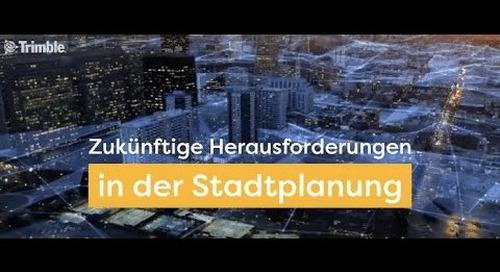 Zukünftige Herausforderungen in der Stadtplanung