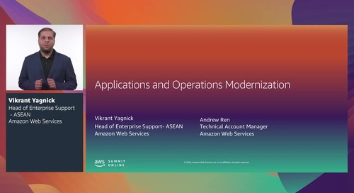 AWS Summit Online ASEAN 2020   Applications and operations modernisation [Level 200]