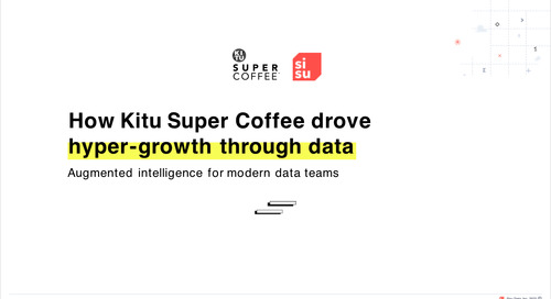 See how Kitu Super Coffee drove hyper-growth by operationalizing their data