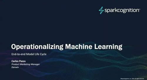 [Webinar] Operationalizing Machine Learning: End to End Life Cycle
