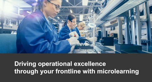 Webinar: Driving operational excellence through your frontline with microlearning
