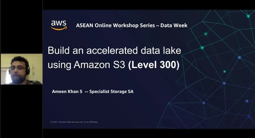 Build an accelerated data lake using AmazonS3