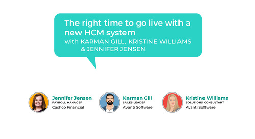 Office Hours with Avanti S1E8: The right time to go live with a new HCM system
