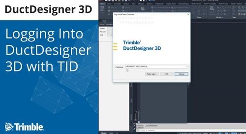 Logging into Trimble DuctDesigner 3D with Trimble Identity (TID) Video