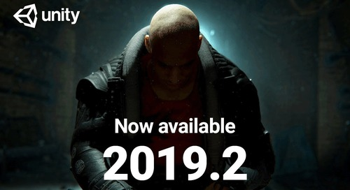 Unity 2019.2 is now available!