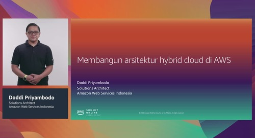 [AWS Summit ASEAN re:Cap] Membangun arsitektur hybrid cloud di AWS