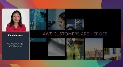 AWS EMEA Virtual Summit 2020 - Keynote Kamini Aisola (General Manager Benelux)
