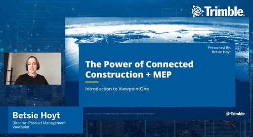 [Trimble MEP Special Event] Introduction to ViewpointOne - The Power of Connected Construction & MEP