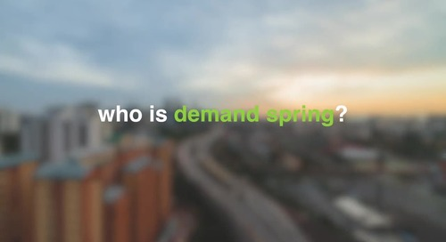 Demand Spring Overview Video