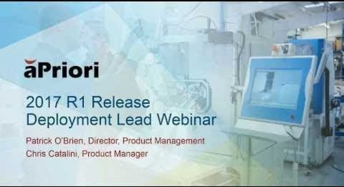 What's New in aPriori 2017 R1 for Deployment Leaders