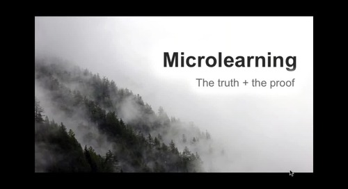 Webinar Recording: Microlearning: The Truth and the Proof