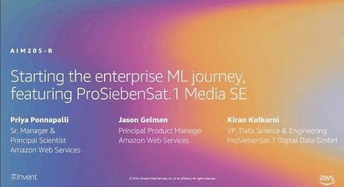 AWS re:Invent 2019: Starting the enterprise ML journey, ft. ProSiebenSat.1 Media SE