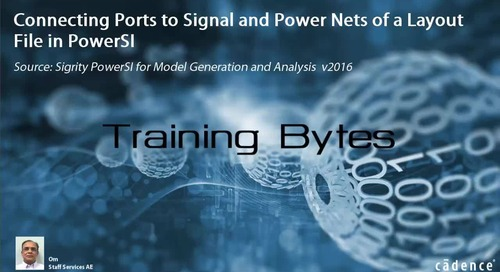Connecting Ports to Signal and Power Nets of a Layout File in PowerSI
