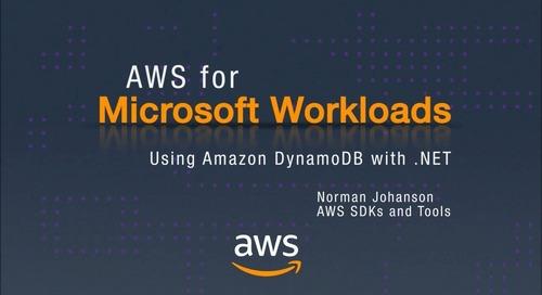AWS for Microsoft Workloads: Using Amazon DynamoDB with .NET