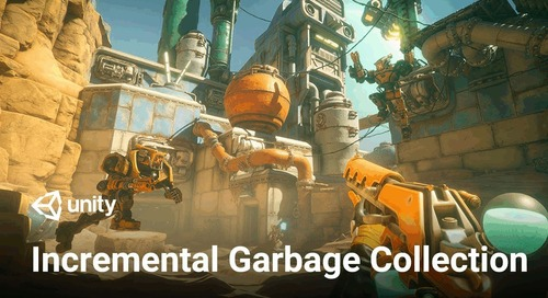 Incremental Garbage Collection in Unity 2019 – Overview