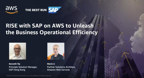 RISE with SAP on AWS to Unleash the Business Operational Efficiency (Cantonese)