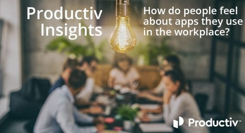 Productiv Insights: How Do People Feel About the Apps They Use in the Workplace?