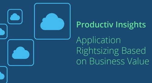 Productiv Insights: Application Rightsizing Based on Business Value