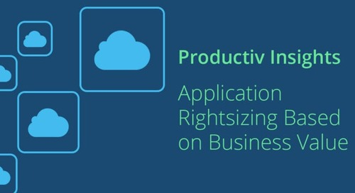 Productiv Insights: Application Rightsizing Based on Business Value