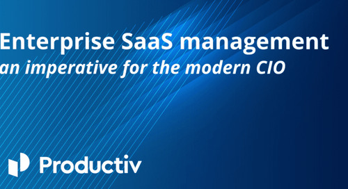 Enterprise SaaS Management: An Imperative for the Modern CIO