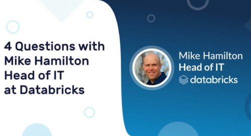 4 Questions with Mike Hamilton, Head of IT at Databricks